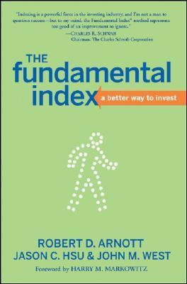 The Fundamental Index  A Better Way to Invest