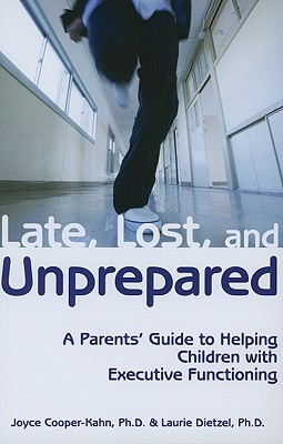 Late, Lost & Unprepared by Joyce Cooper-Kahn