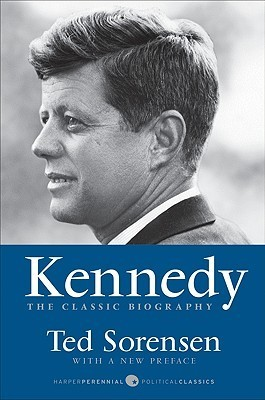 Kennedy The Classic Biography by Ted Sorensen UserUpload.Net