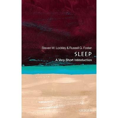 e645f976966b1 Sleep  A Very Short Introduction by Steven W. Lockley