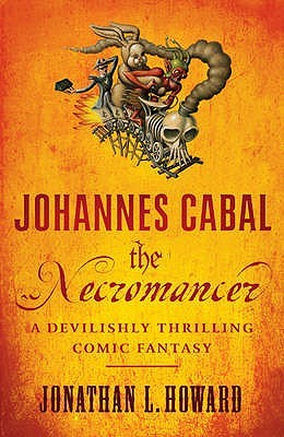 Johannes Cabal the Necromancer (Johannes Cabal, #1)