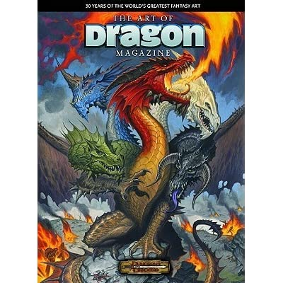 The Art Of Dragon Magazine 30 Years Of The World S Greatest