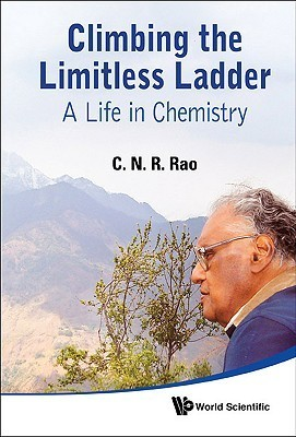 Climbing the Limitless Ladder  A Life in Chemistry