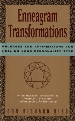 Enneagram Transformations by Don Richard Riso