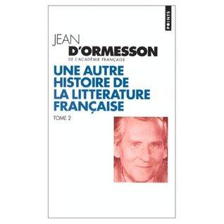 Une autre histoire de la littérature française, tome 2