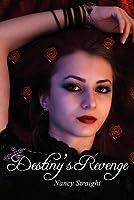 Destiny's Revenge: Destiny Series, Book 2