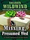 Missing, Presumed Wed