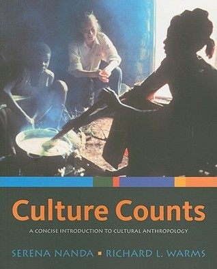 Culture Counts  A Concise Introduction to Cultural Anthropology, 2nd edition