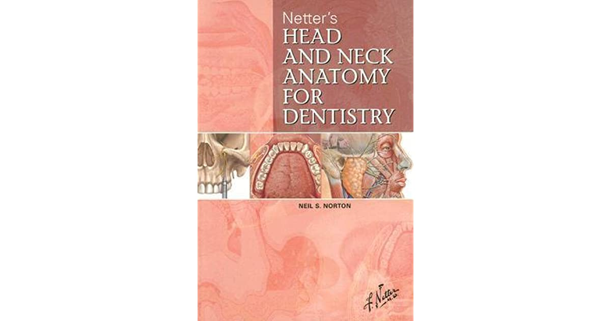 Netter\'s Head and Neck Anatomy for Dentistry by Neil S. Norton
