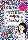 Vote 4 Amelia (Amelia's Notebooks, #22)