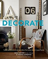 Decorate: 1,000 Design Ideas for Every Room in Your Home