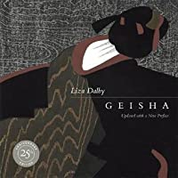 Geisha: 25th Anniversary Edition, Updated with a New Preface
