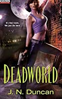 Deadworld (Jackie Rutledge #1)