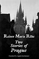Two Stories of Prague: King Bohush the Siblings