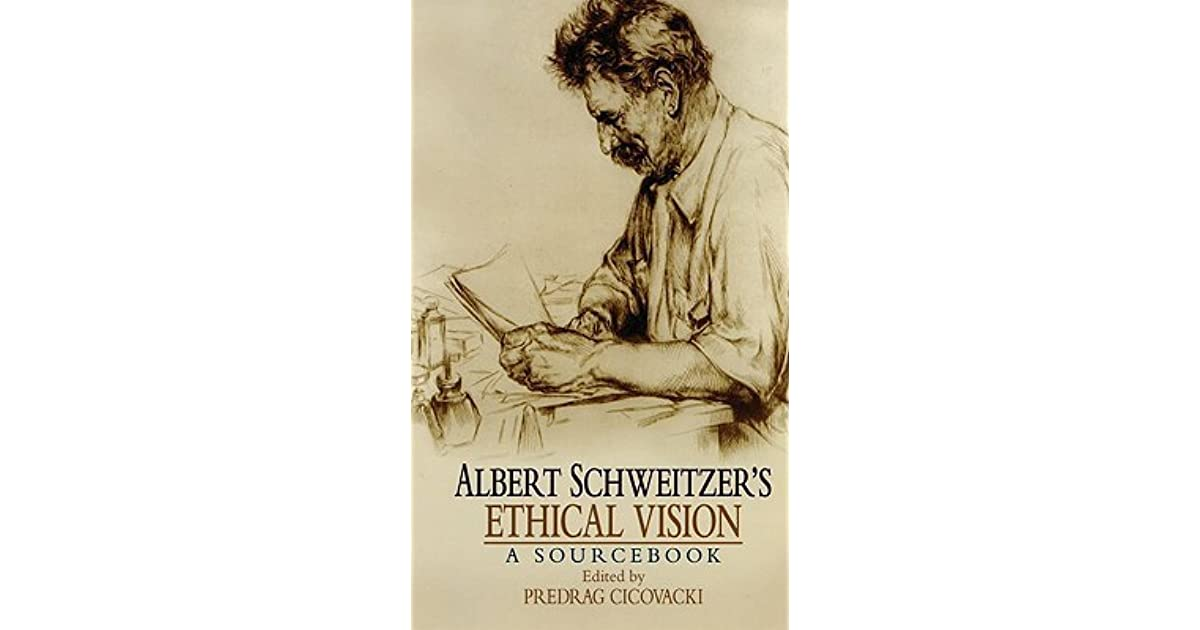an analysis of albert schweitzers bioethical views View ebook get this book in print albert schweitzers philosophy of reverence for life 25: with respect for nature.