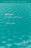 Marxism: Philosophy and Economics (Routledge Revivals)