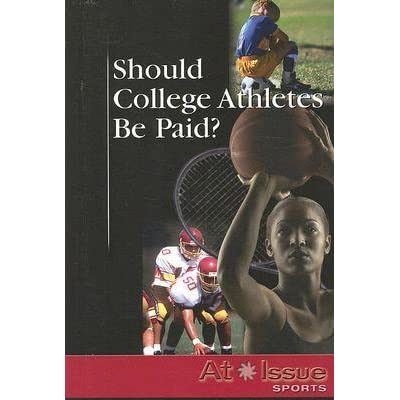 college athletes should be compensated essay There are numerous ways that college athletes can be compensated for many people argue that college athletes should not be paid because in this essay you.