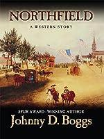 Northfield: A Western Story