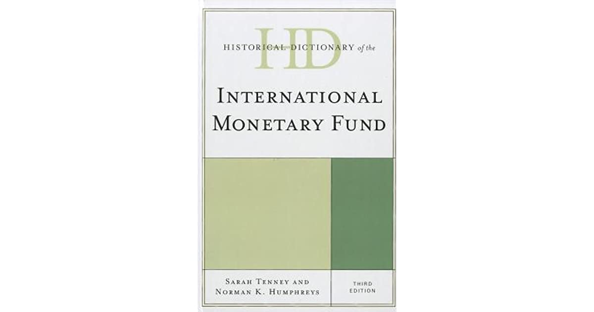 Historical Dictionary of the IMF