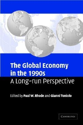 The Global Economy in the 1990s A Long-Run Perspective