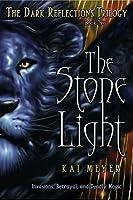 The Stone Light (Dark Reflections, #2)