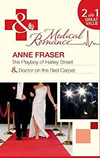 The Playboy of Harley Street / Doctor on the Red Carpet