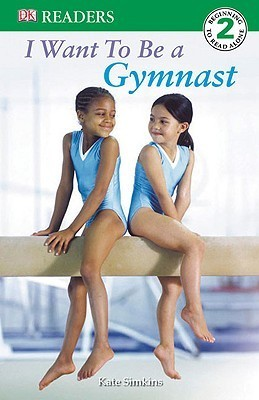 I-Want-to-be-a-Gymnast-DK-Readers-Level-2-