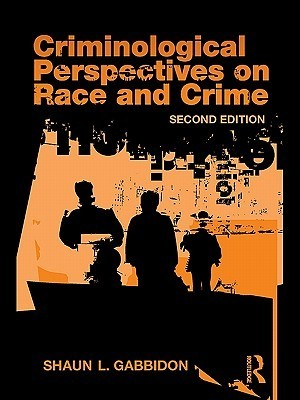 Criminological Perspectives on Race and Crime, 3rd Edition