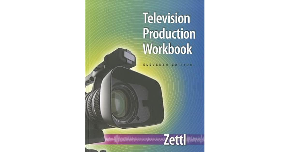 Student workbook for zettls television production handbook 11th by student workbook for zettls television production handbook 11th by herbert zettl fandeluxe Images