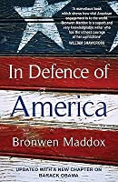In Defence of America. Bronwen Maddox