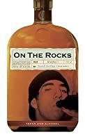 On the Rocks: Teens and Alcohol