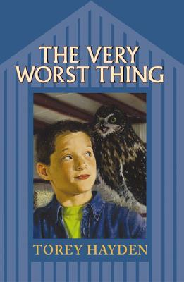 The Very Worst Thing by Torey L. Hayden