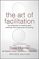 Art of Facilitation, Revised