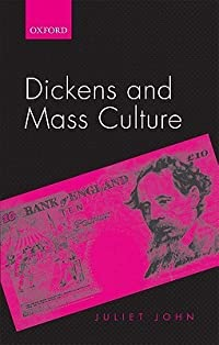 Dickens and Mass Culture