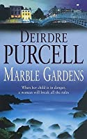 Marble Gardens: A moving tale of friendship, marriage and motherhood