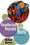 An Unauthorized Biography of the World