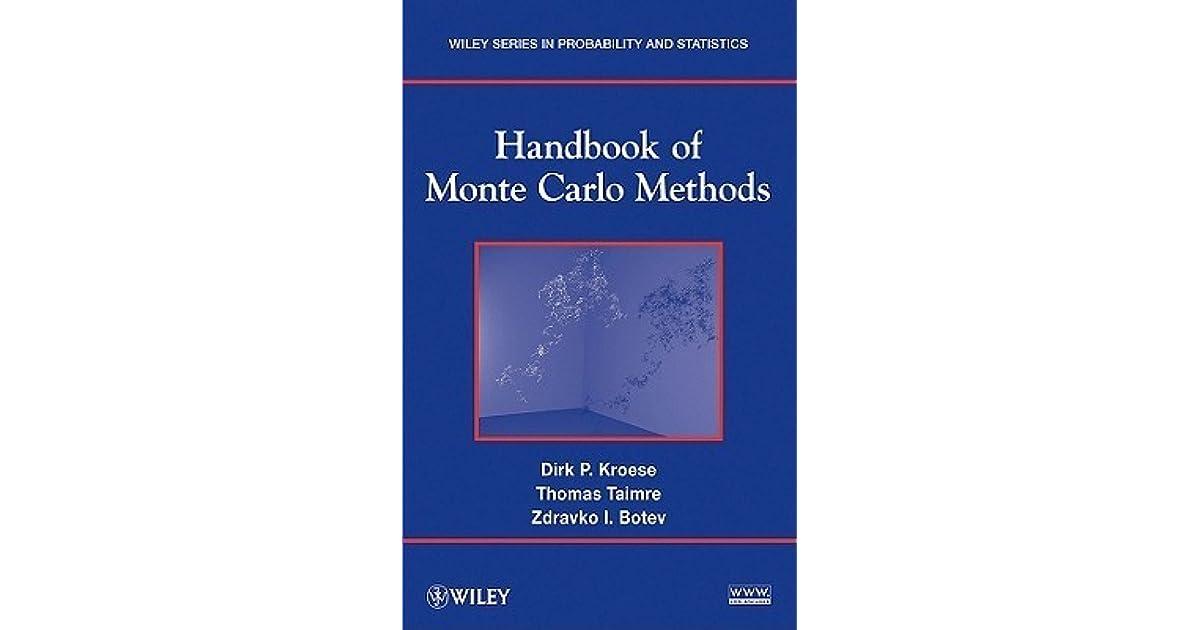 Handbook of Monte Carlo Methods by Dirk P  Kroese