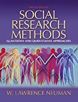 Social Research Methods: Quantitative and Qualitative Approaches