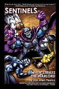 Sentinels: When Strikes the Warlord