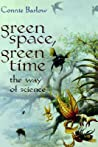 Green Space, Green Time by Connie Barlow