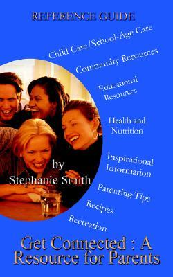 Get Connected: A Resource for Parents
