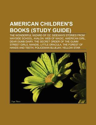 American Children's Books (Book Guide): Sideways Stories from Wayside School, Avalon: Web of Magic, Where the Wild Things Are, American Girl