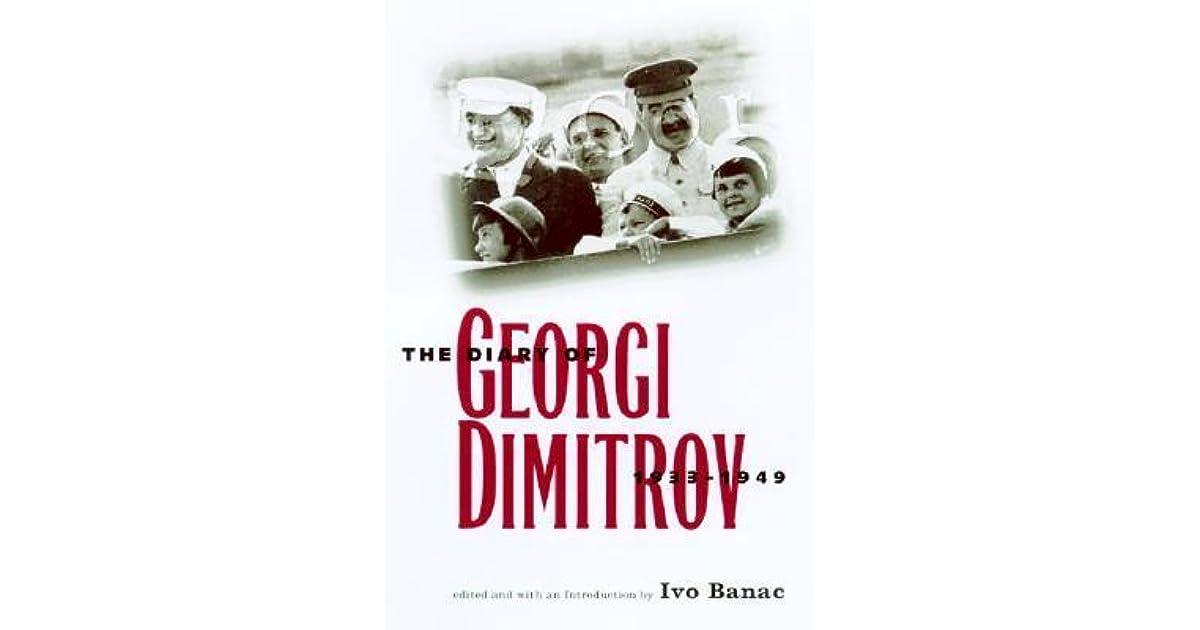 The Diary of Georgi Dimitrov 1933-1949
