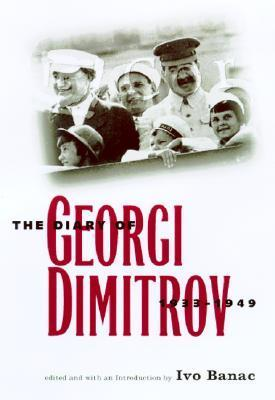 The Diary of Georgi Dimitrov, 1933-1949