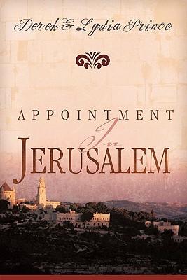 Appointment in Jerusalem by Lydia Prince