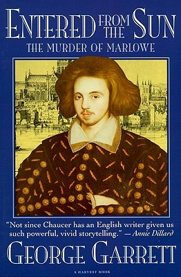 Entered From The Sun: The Murder Of Marlowe