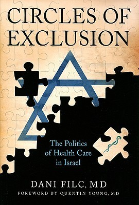 Circles of Exclusion The Politics of Health Care in Israel