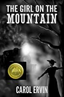 The Girl on the Mountain (Mountain Women, #1)