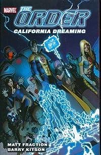 The Order, Volume 2: California Dreaming