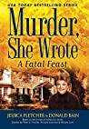 A Fatal Feast (Murder, She Wrote, #32)